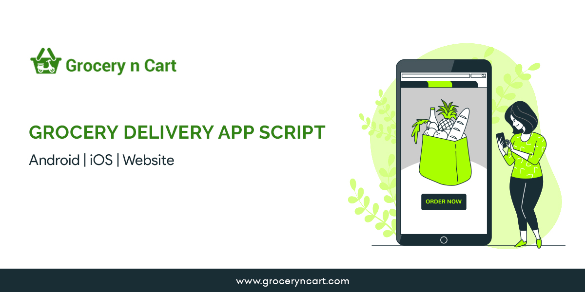 Grocery delivery app script